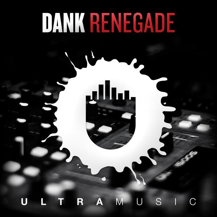 DANK - Renegade
