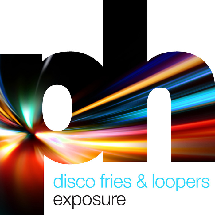DISCO FRIES/LOOPERS - Exposure