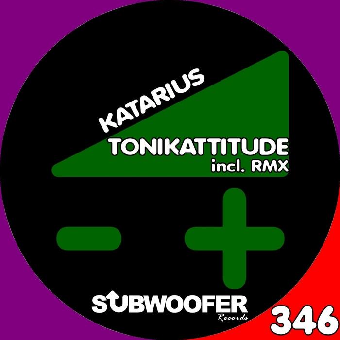 TONIKATTITUDE - Katarius