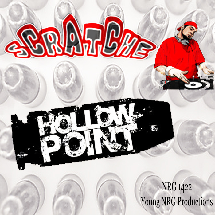 SCRATCHE - Hollow Point