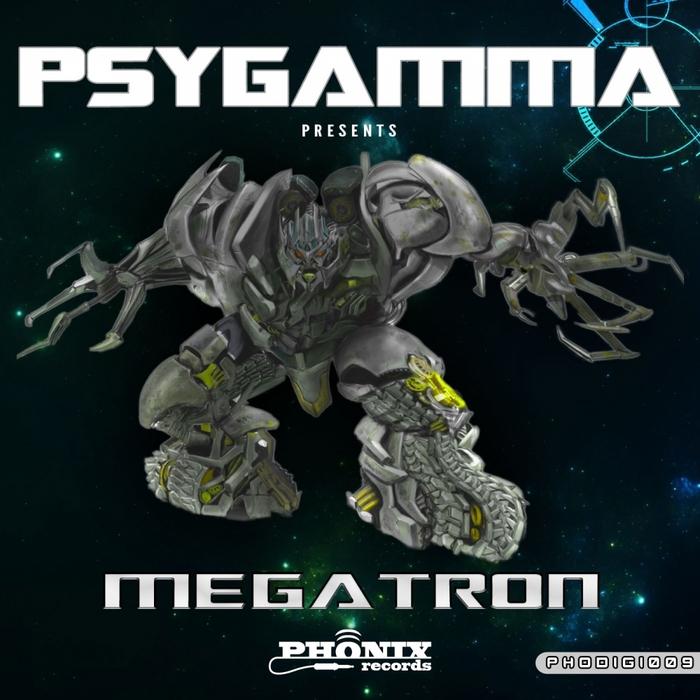 PSYGAMMA - Megatron