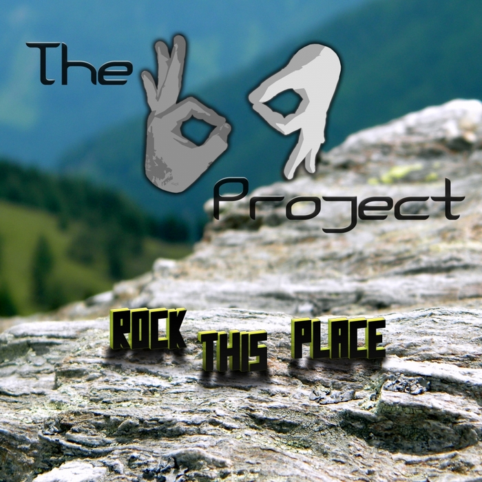 69 PROJECT, The - Rock This Place