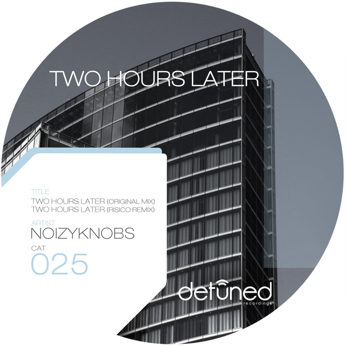 NOIZYKNOBS - Two Hours Late