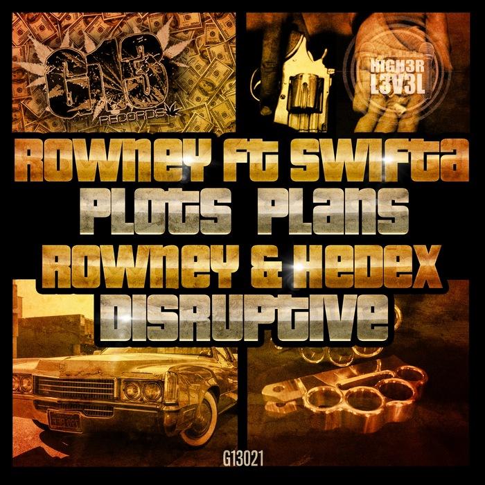 ROWNEY/HEDEX - Plots Plans/Disruptive