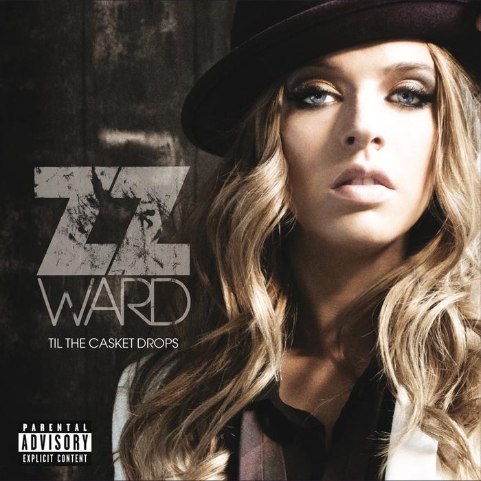 ZZ WARD - Til The Casket Drops (Explicit)