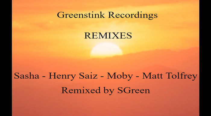 SGREEN - Remixes