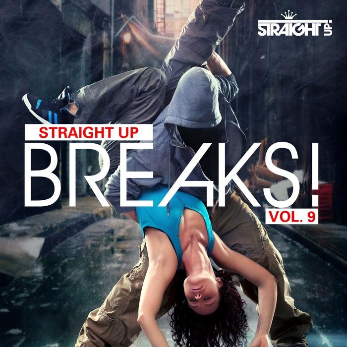 VARIOUS - Straight Up Breaks Vol 9