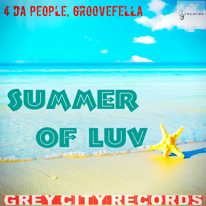 4 DA PEOPLE/GROOVEFELLA - Summer Of Luv