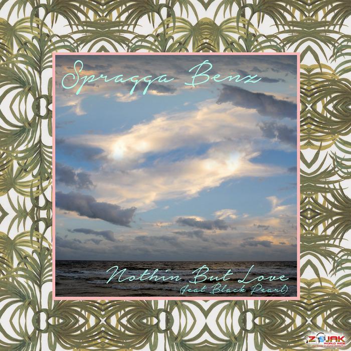 SPRAGGA BENZ - Nothin' But Love