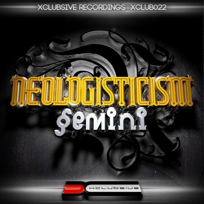 NEOLOGISTICISM - Gemini