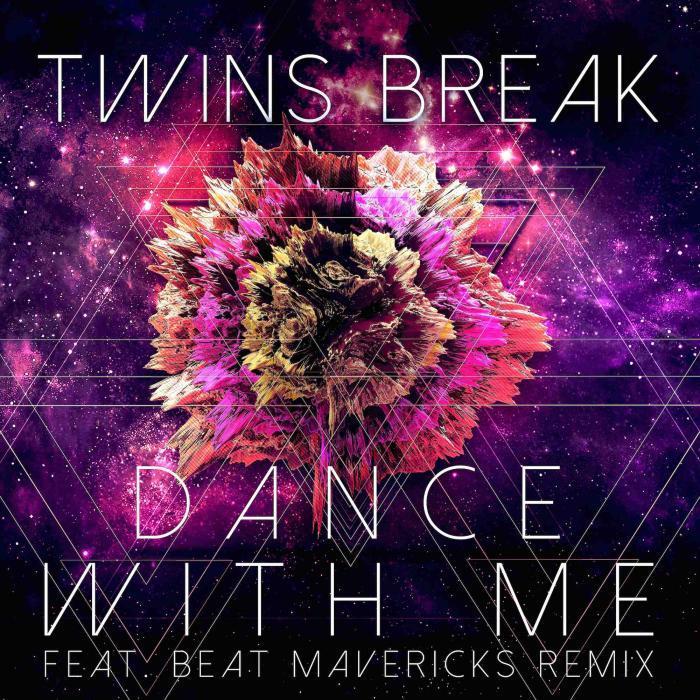 TWINS BREAK - Dance With Me