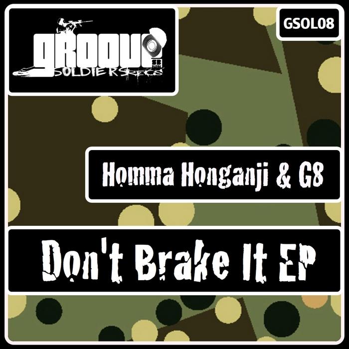 G8/HOMMA HONGANJI - Don't Break It EP
