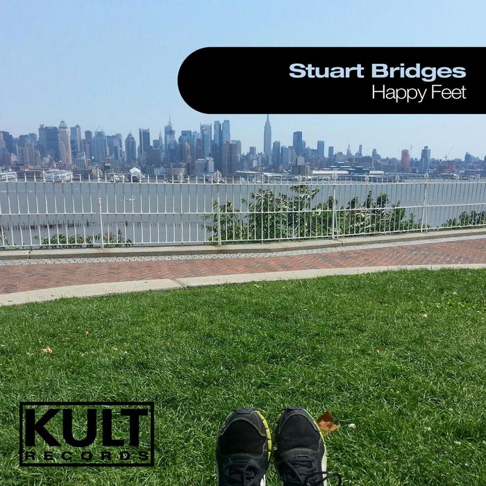 STUART BRIDGES - Kult Records presents Happy Feet
