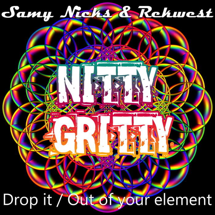 NICKS, Samy/REKWEST - Drop It/Out Of Your Element
