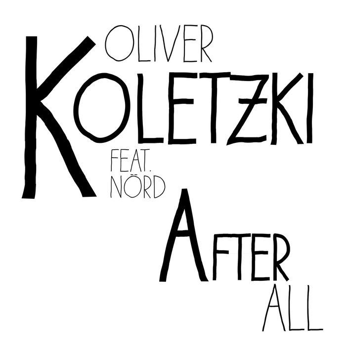 KOLETZKI, Oliver feat NARD - After All (remixes)