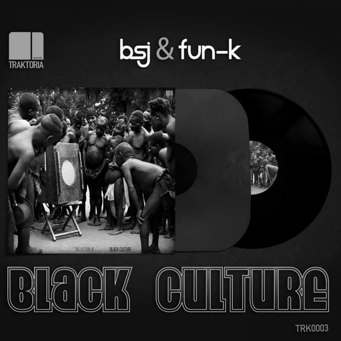 BSJ/FUN K - Black Culture