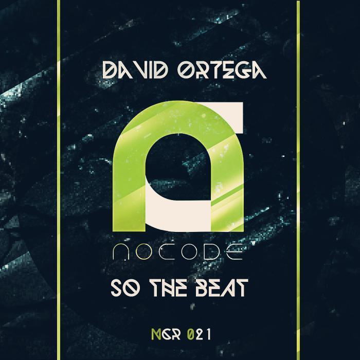 ORTEGA, David - So The Beat EP