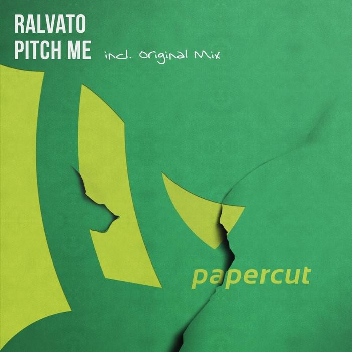 RALVATO - Pitch Me