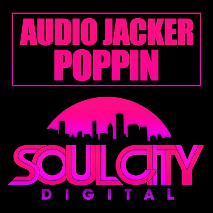 AUDIO JACKER - Poppin