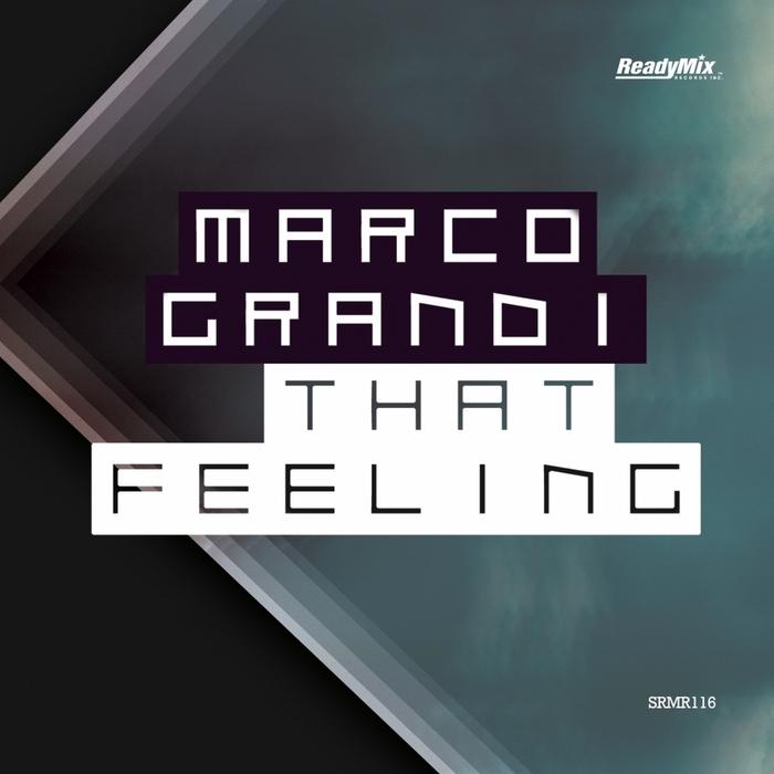 GRANDI, Marco - That Feeling