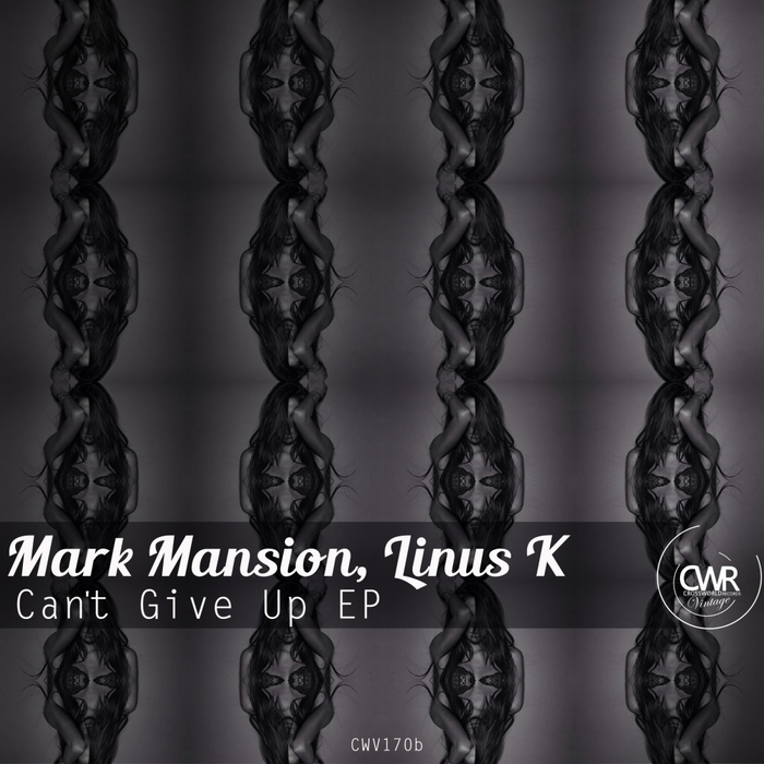 MANSION, Mark/LINUS K - Can't Give Up EP