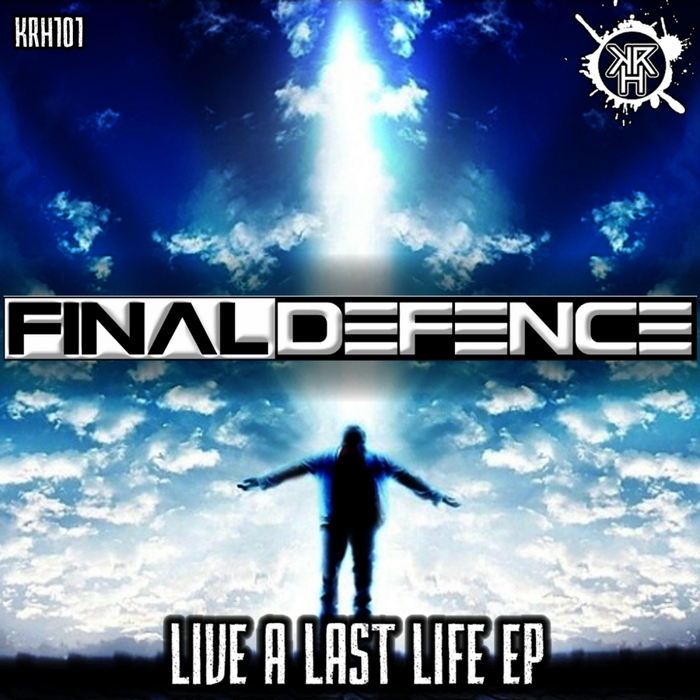 FINAL DEFENCE - Live A Last Life EP