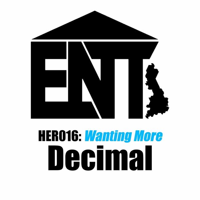 DECIMAL - Wanting More