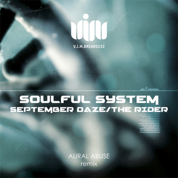 SOULFUL SYSTEM - September Daze/The Rider
