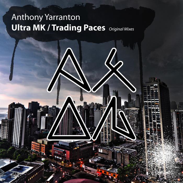 YARRANTON, Anthony - Ultra MK/Trading Paces