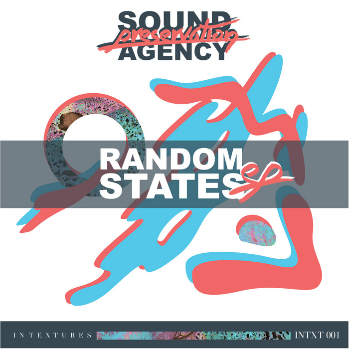 SOUND PRESERVATION AGENCY - Random States