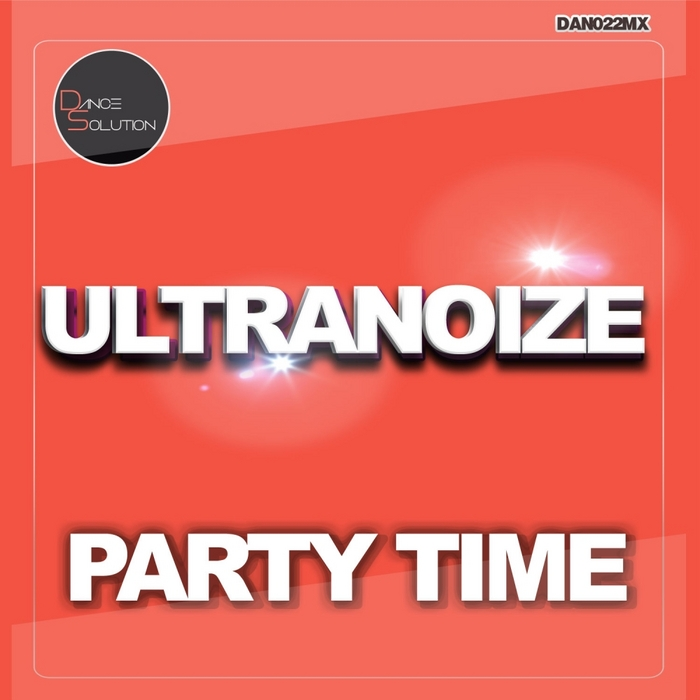ULTRANOIZE - Party Time