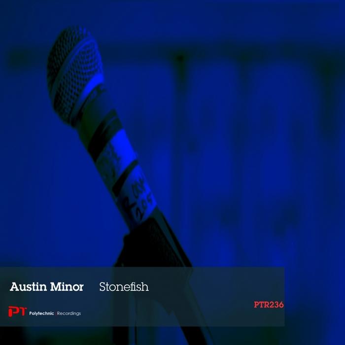 MINOR, Austin - Stonefish