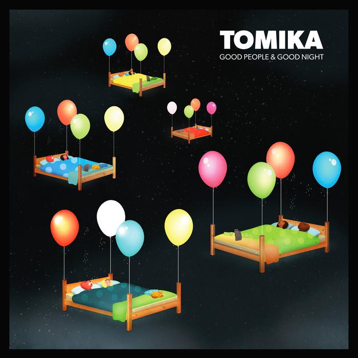 TOMIKA - Good People & Good Night