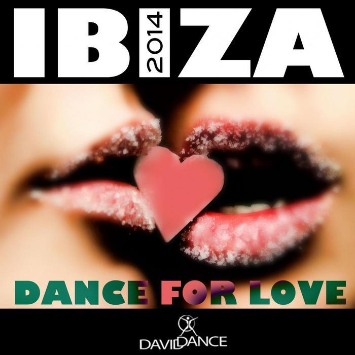 VARIOUS - IBIZA 2014 - Dance For Love