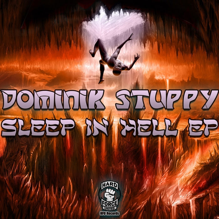 STUPPY, Dominik - Sleep In Hell EP