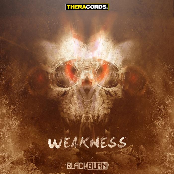 BLACKBURN - Weakness