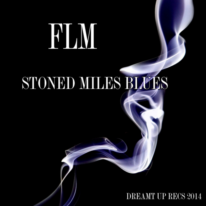 FLM - Stoned Miles Blues