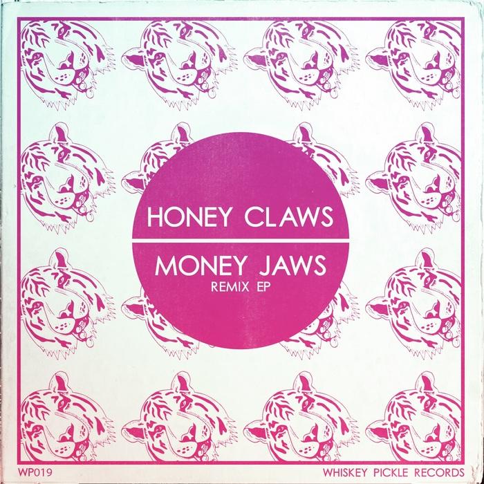 HONEY CLAWS - Money Jaws: Remix EP