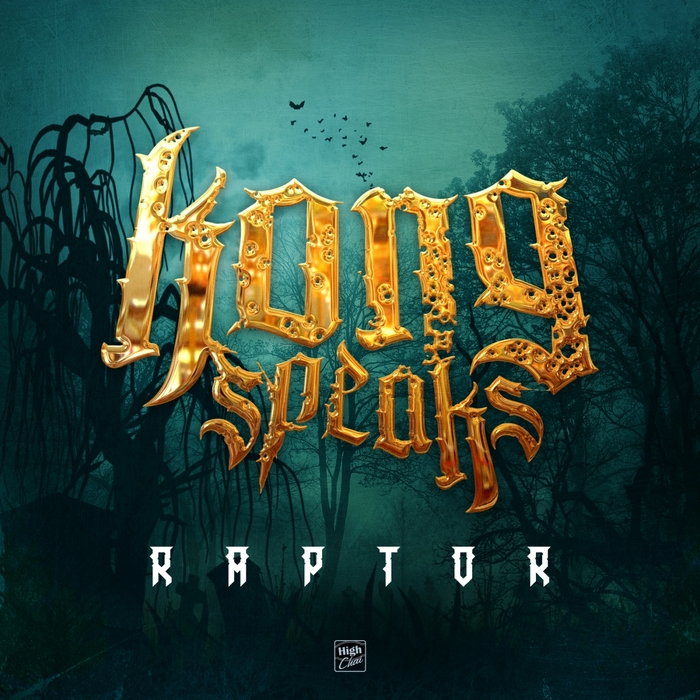 KONG SPEAKS - Raptor