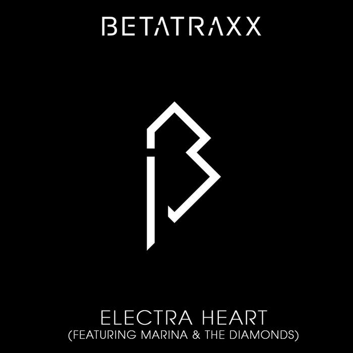 BETATRAXX feat MARINA/THE DIAMONDS - Electra Heart