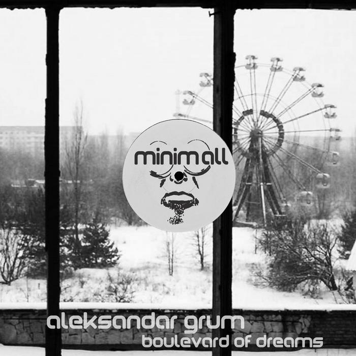 GRUM, Aleksandar - Boulevard Of Dreams