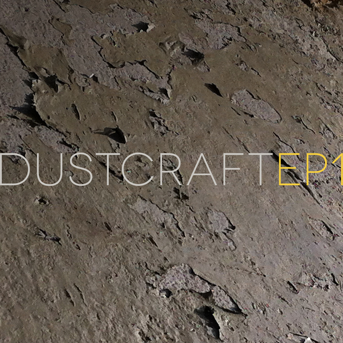 DUSTCRAFT - EP1