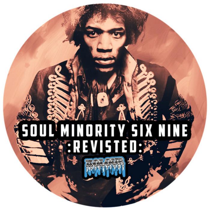 SOUL MINORITY - Six Nine (Incl Atjazz, Oscar P Mixes)