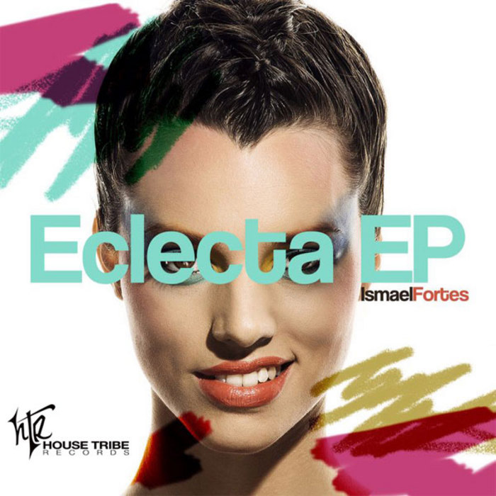 FORTES, Ismael - Eclecta EP