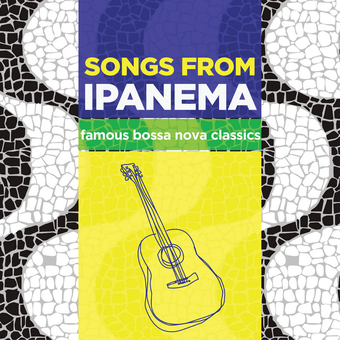 VARIOUS - SONGS FROM IPANEMA Famous Bossa Nova Classics