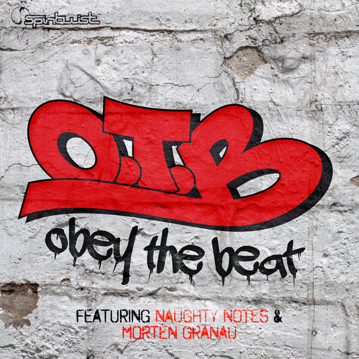 OTB feat NAUGHTY NOTES/MORTEN GRANAU - Obey The Beat