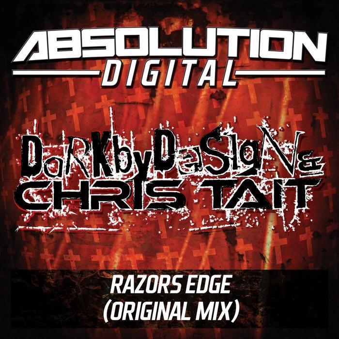 DARK BY DESIGN/CHRIS TAIT - Razors Edge