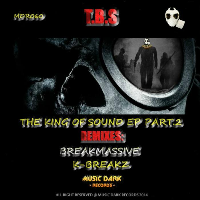 TBS - The King Of Sound EP Pt 2