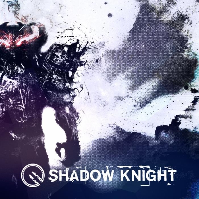 DARK SOUL - Shadow Knight