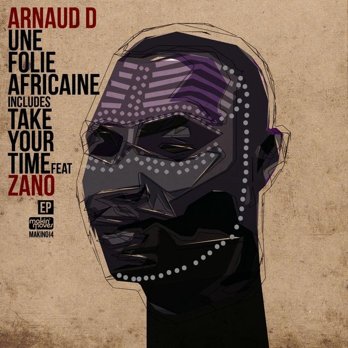 ARNAUD D - Une Folie Africaine EP
